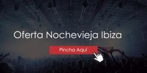Oferta Nochevieja Ibiza