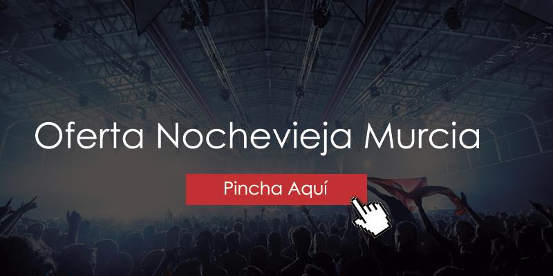 Oferta Nochevieja Murcia